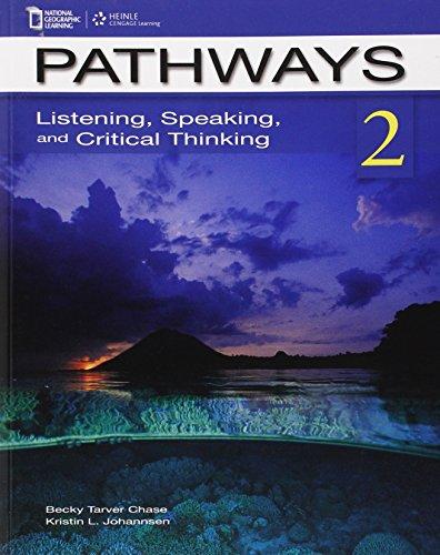 Pathways 2:Listening,Speaking,+Crit...