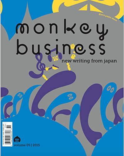 Monkey Business: New Writing from Japan Volume 5