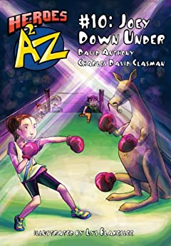 Heroes A2Z #10: Joey Down Under (Heroes A to Z, A Funny Chapter Book Series For Kids) by [Anthony, David, David Clasman, Charles]