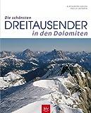 Die schönsten Dreitausender in den Dolomiten