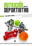 Nutrición para Deportistas: Dietas y Nutrientes Recomendados para Optimizar el Rendimiento (Salud Corporal)