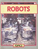 Robots, Graham Richard, 0531180611