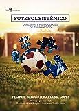 capa de Futebol sistêmico: Conceitos e metodologias de treinamento