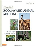 Fowler's Zoo and Wild Animal Medicine, Volume 8, 1e