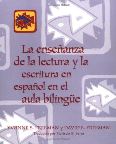 La ensenanza de la lectura y la escritura en espanol en el aula bilingue