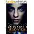 Shadowed Strength: Shadowed Series Book One