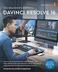 The Beginner's Guide to DaVinci Resolve 16. This official Blackmagic Design Training and Certification book teaches editors, artists and students how to use DaVinci Resolve 16, the only film and video post production solution that brings edit...