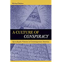 A Culture of Conspiracy – Apocalyptic Visions in Contemporary America
