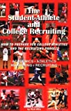 By Rick Wire The Student-Athlete and College Recruiting: How to Prepare for Coll [Paperback]