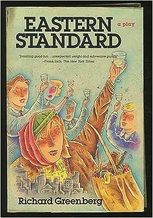 Eastern Standard: A Play