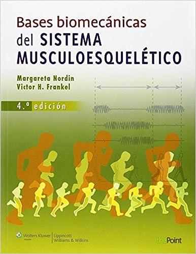 Biomecánica Básica Del Sistema Musculoesquelético por Nordin epub