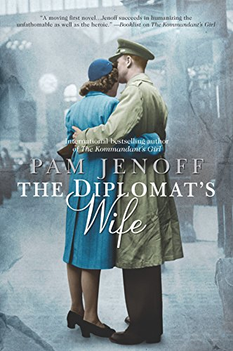 The Diplomat's Wife (The Kommandant's Girl) by Jenoff, Pam