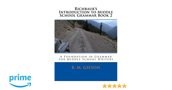 Amazon.com: Richbaub's Introduction to Middle School Grammar Book ...