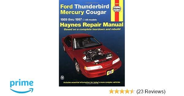 ford thunderbird mercury cougar 89 97 haynes repair manuals rh amazon com 1997 Mercury Topaz 1997 Mercury Grand Marquis