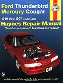 ford thunderbird mercury cougar 89 97 haynes repair manuals rh amazon com 1999 mercury cougar repair shop manual pdf free 1999 mercury cougar repair manual + pdf