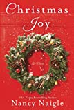 Christmas Joy: A Novel by  Nancy Naigle in stock, buy online here