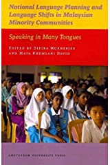 [(National Language Planning & Language Shifts in Malaysian Minority Communities: Speaking in Many Tongues)] [Author: Dipika Mukherjee] published on (July, 2011) Paperback