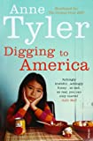 Front cover for the book Digging to America by Anne Tyler