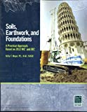 img - for Soils, Earthwork and Foundations: A Practical Approach; based 2012 IRC and IBC book / textbook / text book