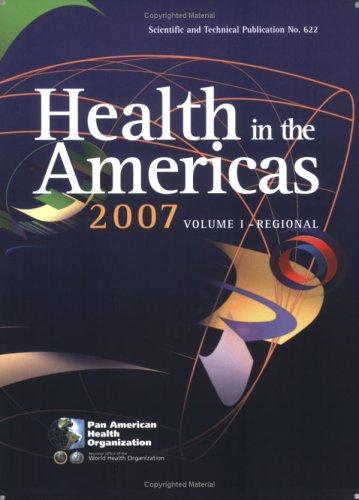 Health in the Americas 2007 (v. I & II)