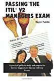 Passing the ITIL v2 Managers Exam, Roger Purdie, 0980605601