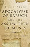 img - for The Apocalypse Of Baruch And The Assumption Of Moses book / textbook / text book