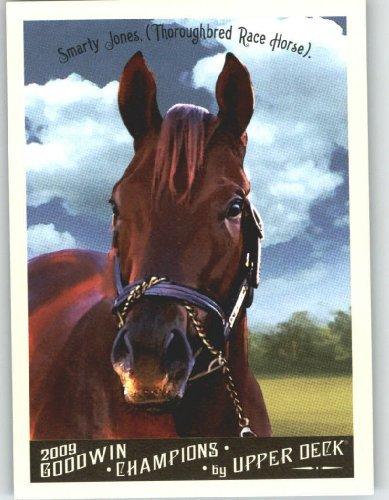 Upper Race (Smarty Jones - Race Horse - 2009 Upper Deck Goodwin Champions #115 - Baseball Card Shipped In)