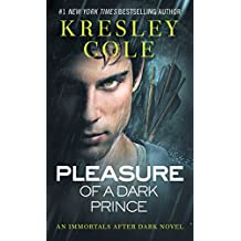 Pleasure of a Dark Prince (Immortals After Dark Book 9) (English Edition)