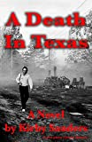 A Death in Texas, Kirby Sanders, 1482696495