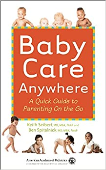 Book Baby Care Anywhere: A Quick Guide to Parenting on the Go