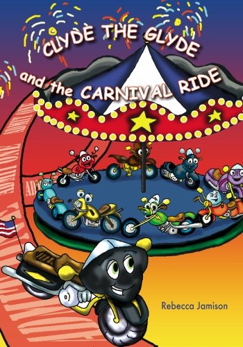 Clyde the Glyde and the Carnival Ride pdf epub
