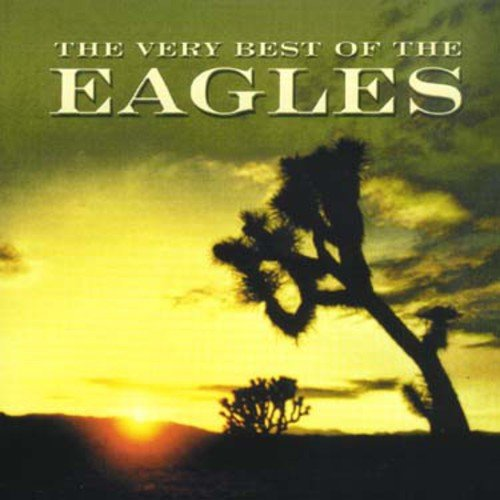 The Very Best of the Eagles (Best Of The Eagles Cd)