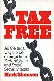 Tax Free, Mark skousen, 0671460617
