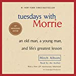 Tuesdays with Morrie: 20th Anniversary Edition | Mitch Albom