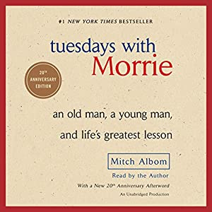 Tuesdays with Morrie Audiobook