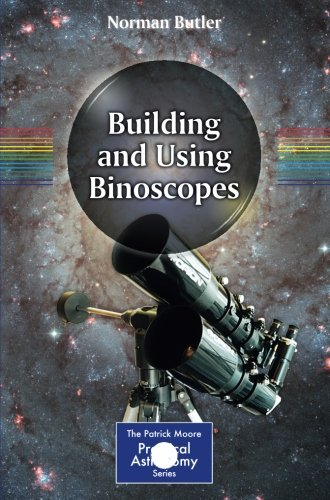 Building and Using Binoscopes (The Patrick Moore Practical Astronomy Series)