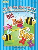 Bit, Bat, Bee, Rime with Me!, Linda Armstrong, 1586833367