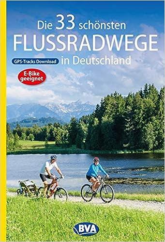 Deutschlands schönste Radfernwege 50 Radwege Radreisen Strecken Radweg Buch