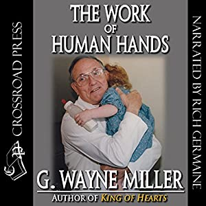 The Work of Human Hands Audiobook