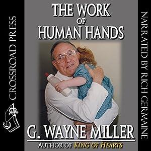 The Work of Human Hands Audiobook