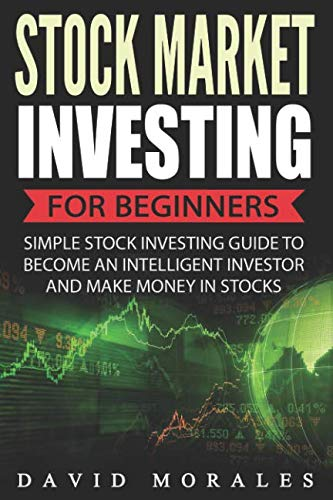 51ee6VNsoOL - Stock Market Investing For Beginners- Simple Stock Investing Guide To Become An Intelligent Investor And Make Money In Stocks (Stock Market, Stock Market Books, Stock Market Investing, St)