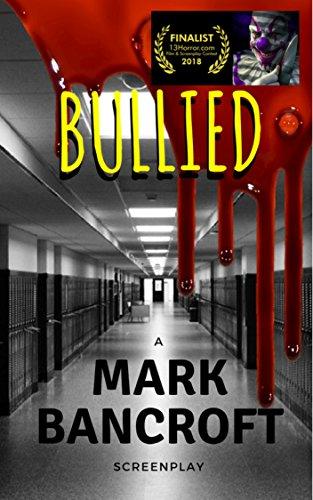 #freebooks – Bullied by Mark Bancroft