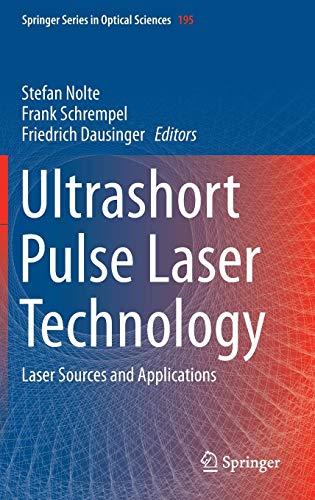 Ultrashort Pulse Laser Technology: Laser Sources and Applications (Springer Series in Optical Sciences) (Laser Source Optical)