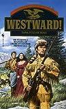 Westward!, Dana Fuller Ross, 0553294024