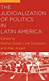 img - for The Judicialization of Politics in Latin America (Studies of the Americas) book / textbook / text book