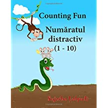 Counting Fun (One to Ten). Romanian picture book: Children's Picture Book English-Romanian (Bilingual Edition),Romanian book,English Romanian baby book (English and Romanian Edition). Romanian children's books,Romanian baby books