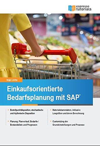 Einkaufsorientierte Bedarfsplanung mit SAP