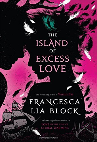 The Island of Excess Love (Christy Ottaviano Books)