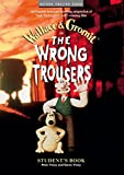 img - for The Wrong Trousers : Student's Book (Oxford English Video) book / textbook / text book