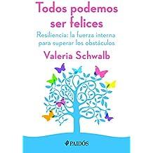 Todos podemos ser felices (Spanish Edition)